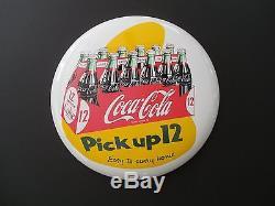 16 Inch Coca Cola Button Sign Porcelain Pick Up 12 Mint Condition Beautiful