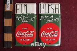 (2) Vtg matching Coca-Cola Coke Door Push & Pull Tin sign Soda USA made nice