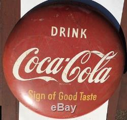 Coca Cola Button Sign 36 Sign of Good Taste