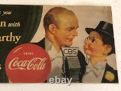 Orig. 1949 COKE Edger Bergen Charlie McCarthy CBS TV Show Coca Cola Paper Sign