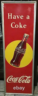 RARE HAVE A COKE 1948 COCA-COLA Large 18 X 54 SIGN COKE BOTTLE