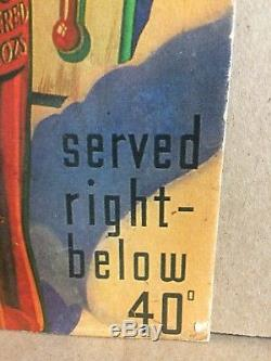 VINTAGE DRINK COCA COLA CARDBOARD SIGN 1930s SERVE RIGHT BELOW 40 ICE COLD