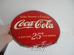 Vintage 1930's/1940's Coca Cola 25c Take Home A Carton 2 Sided 13 Metal Sign