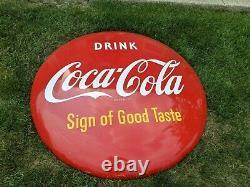 Vintage Drink Coca Cola Sign Of Good Taste 48 Button Sign. Clean Great